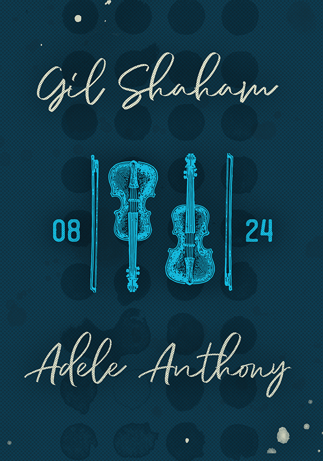 Gil Shaham & Adele Anthony